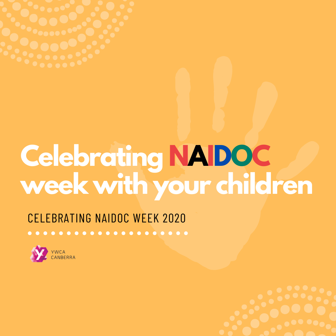 YWCA Canberra: Celebrating NAIDOC week with your children!
